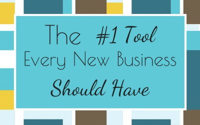 The #1 Tool Every New Business Should Have